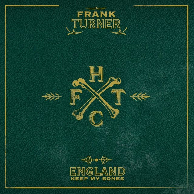 England Keep My Bones [Deluxe Edition]