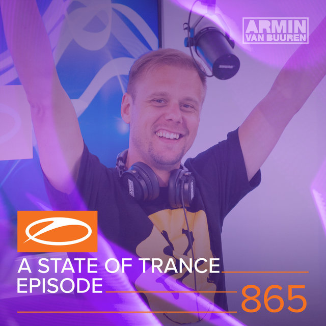 A State Of Trance Episode 865