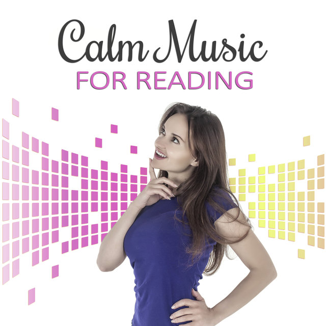 Calm Music for Reading – Relaxing Music, New Age, Fast Study, Deep Sounds for Concentration, Brain Power, Sounds of Nature, Clear the Mind, Exam Study