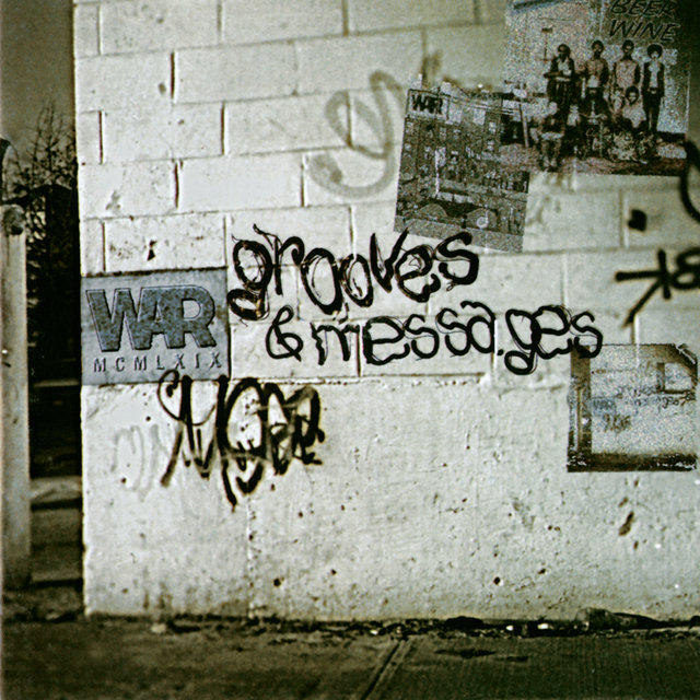 Grooves & Messages: The Greatest Hits Of WAR