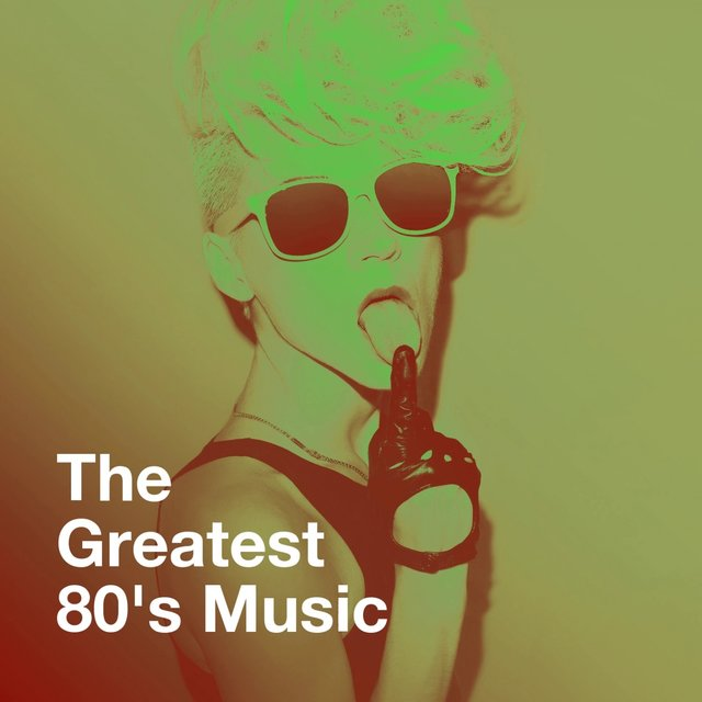 The Greatest 80's Music