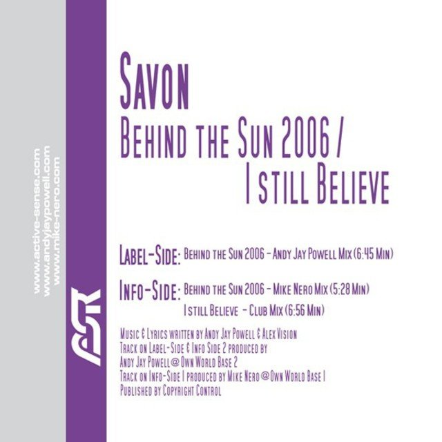 Behind the Sun 2006 / I Still Believe