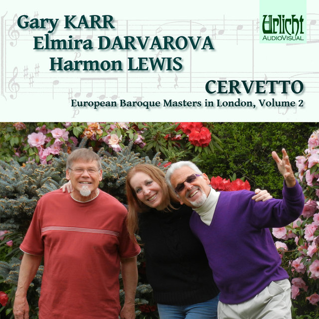 European Baroque Masters in London, Volume 2: Cervetto – Karr, Darvarova, lewis