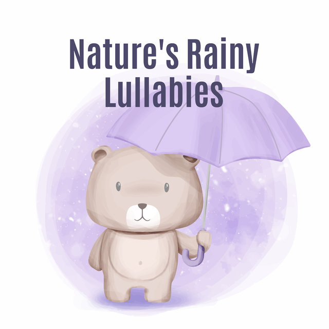 Nature's Rainy Lullabies