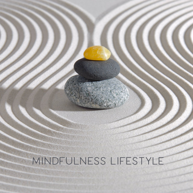 Mindfulness Lifestyle – Practice Meditation and Yoga for Better Mood