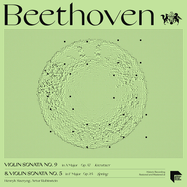 Beethoven: Violin Sonatas No. 9 in A Major, Op. 47