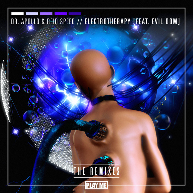 Electrotherapy: The Remixes (feat. Evil Dom)