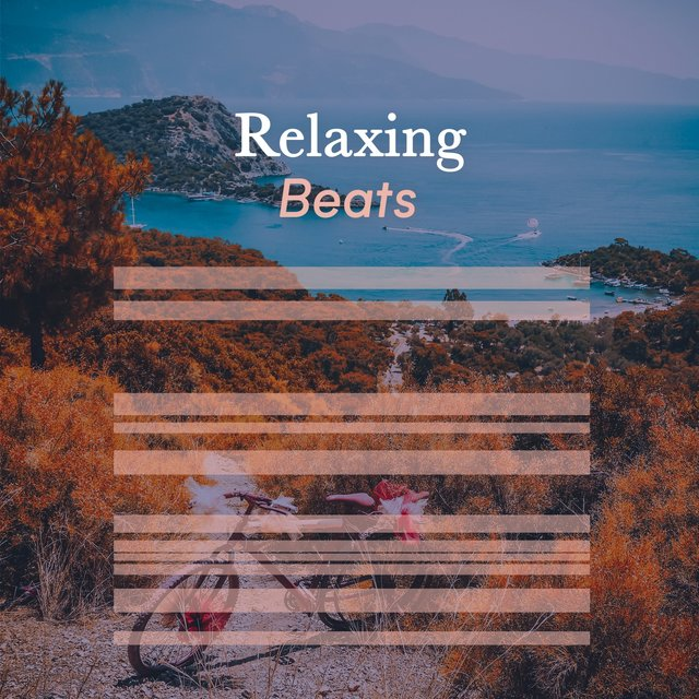 """ Relaxing Healthy Living Beats """
