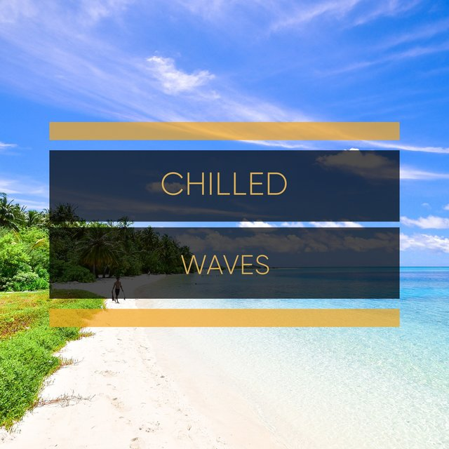 Chilled Waves
