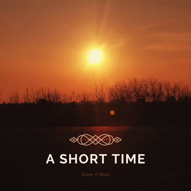 A Short Time (DnB Mix)