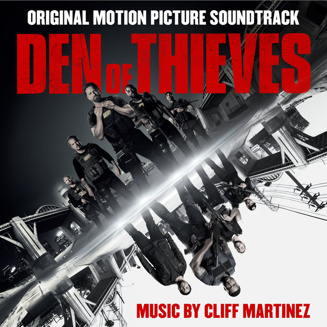 Den of Thieves (Original Motion Picture Soundtrack)