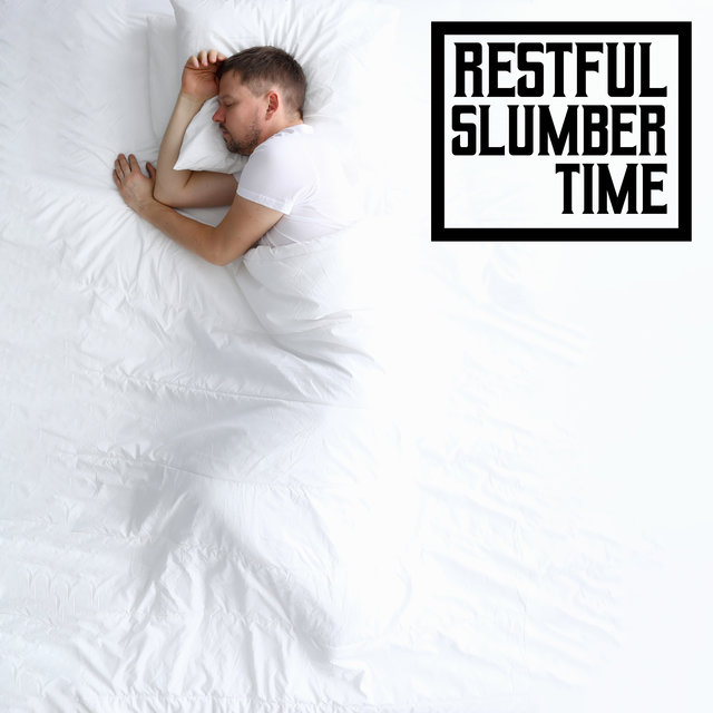 Restful Slumber Time – 15 Soothing Melodies for Better Sleep Quality