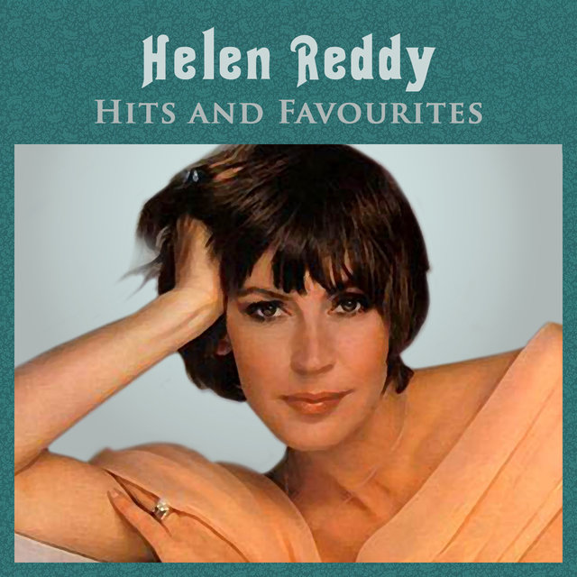 The Very Best of Helen Reddy by Helen Reddy on TIDAL