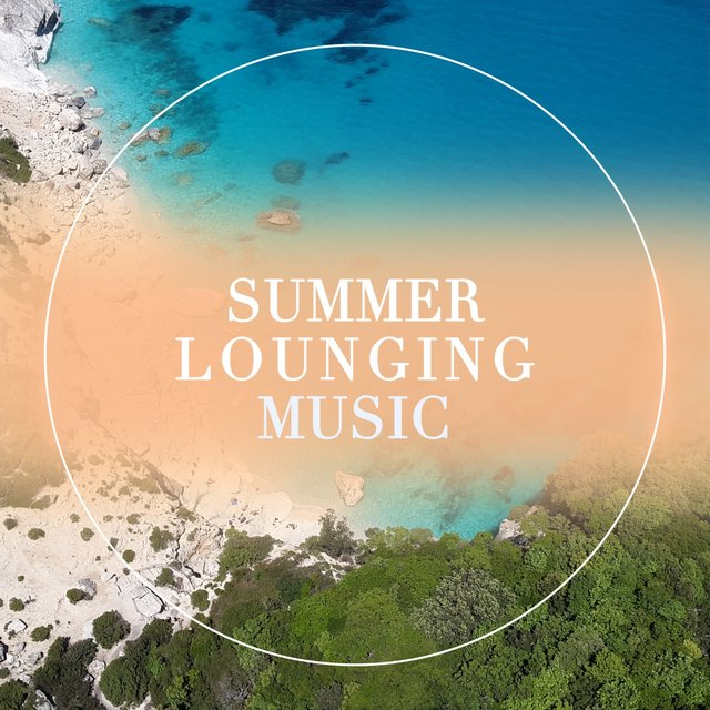 Summer Lounging Music