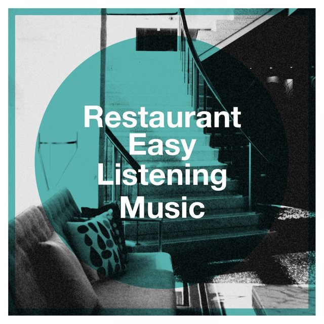 Restaurant Easy Listening Music