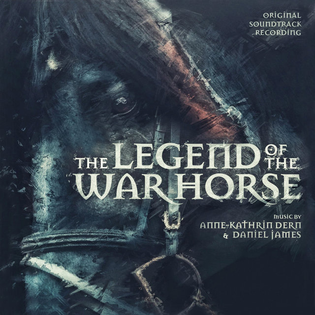 The Legend of the War Horse (Original Soundtrack Recording)