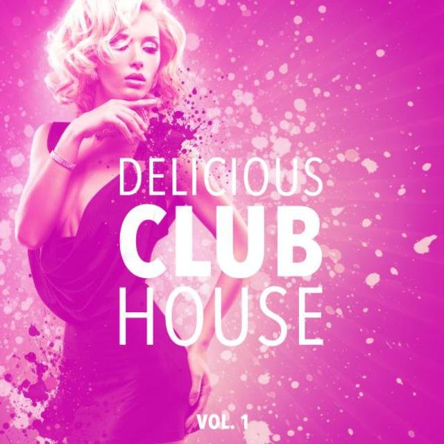 Delicious Club House, Vol. 1