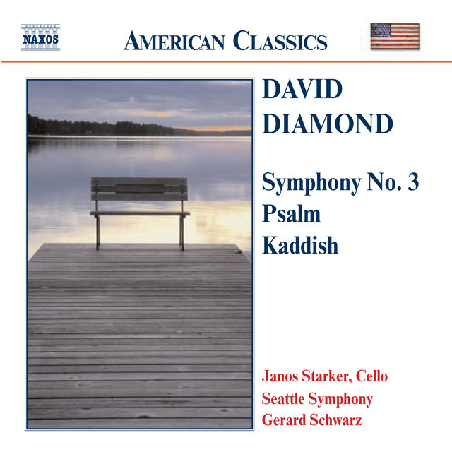 Diamond: Symphony No. 3 / Psalm / Kaddish