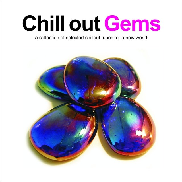 Chill Out Gems