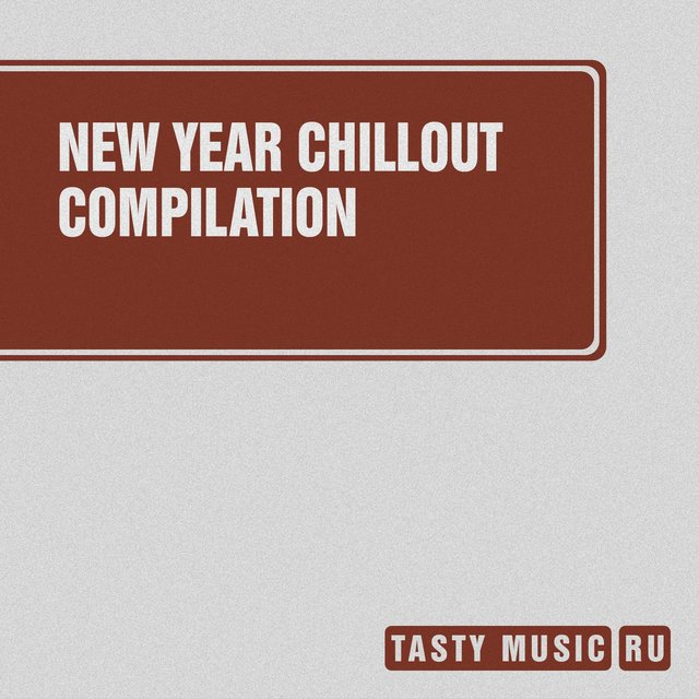 New Year Chillout Compilation