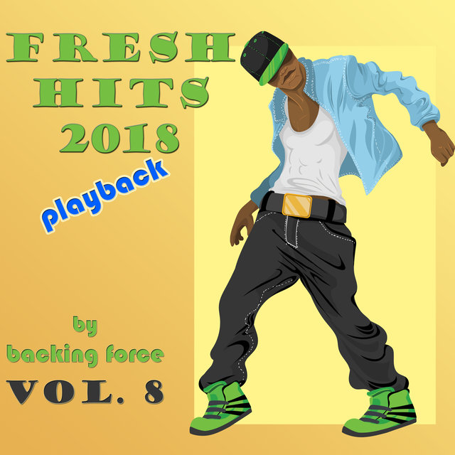 Fresh Playback Hits - 2018 - Vol. 8