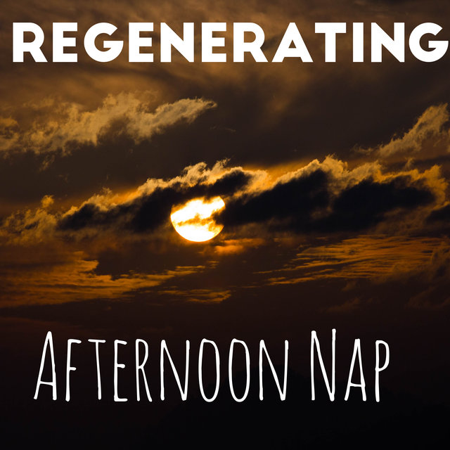 Regenerating Afternoon Nap - Relaxing Sounds of Water, Natural Energy Boost, Break During Work, Eliminate Stress