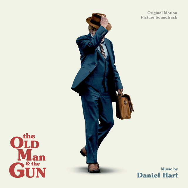 The Old Man And The Gun (Original Motion Picture Soundtrack)
