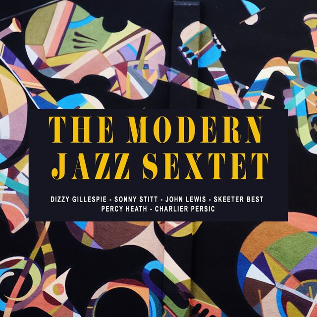 The Modern Jazz Sextet