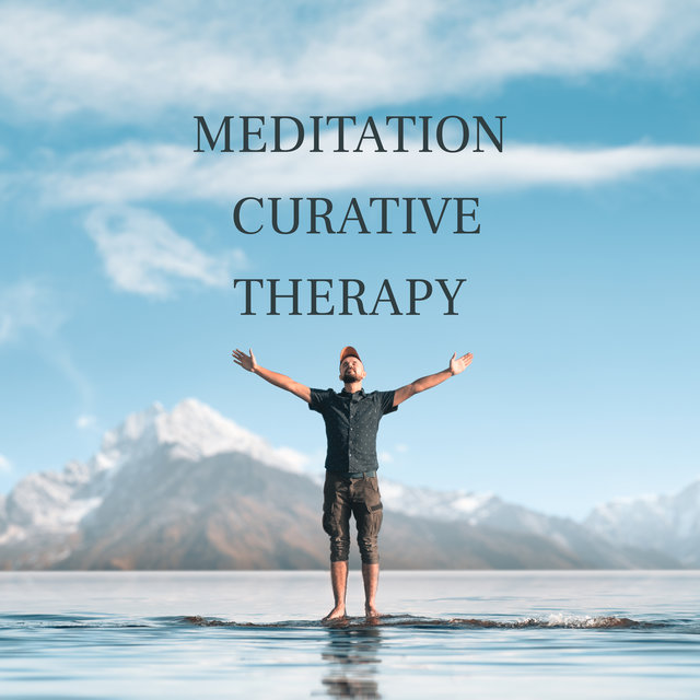 Meditation Curative Therapy - Meditative Sounds Give You a Sense of Calm, Peace, Balance and Emotional Well-being