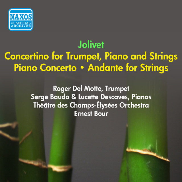 Jolivet, A.: Piano Concerto / Concertino for Trumpet and Piano / Andante (Descaves, Theatre Des Champs-Elysees Orchestra, Bour) (1953)