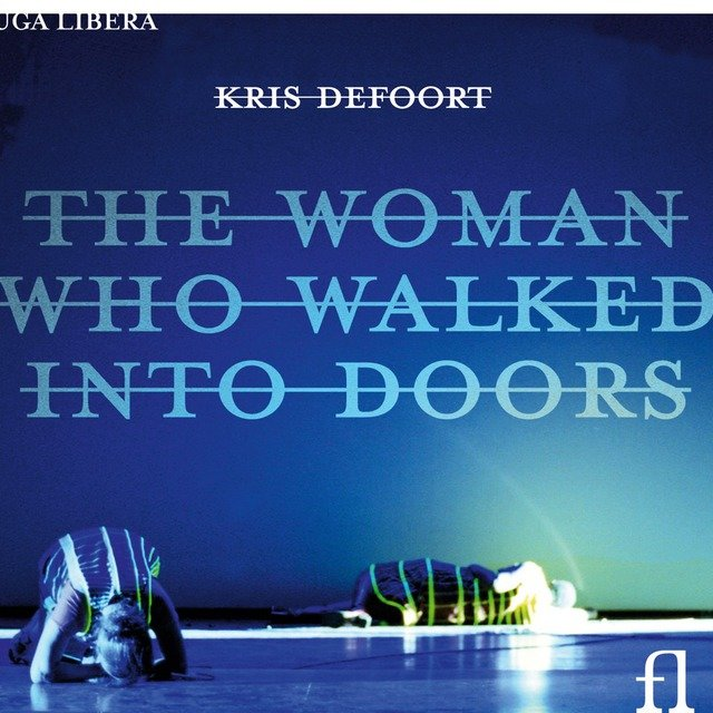 Defoort: The Woman Who Walked Into Doors