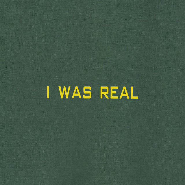 Cover art for album I Was Real by 75 Dollar Bill