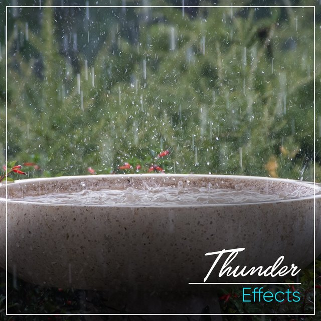 Calming Thunder Storm Effects