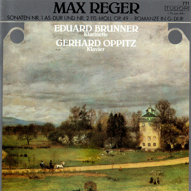 Reger: Clarinet Sonatas, Op. 49 & Romanze in G Major