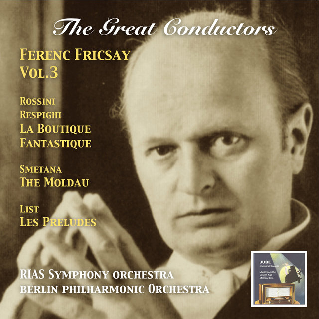 The Great Conductors: Ferenc Fricsay, Vol. 3