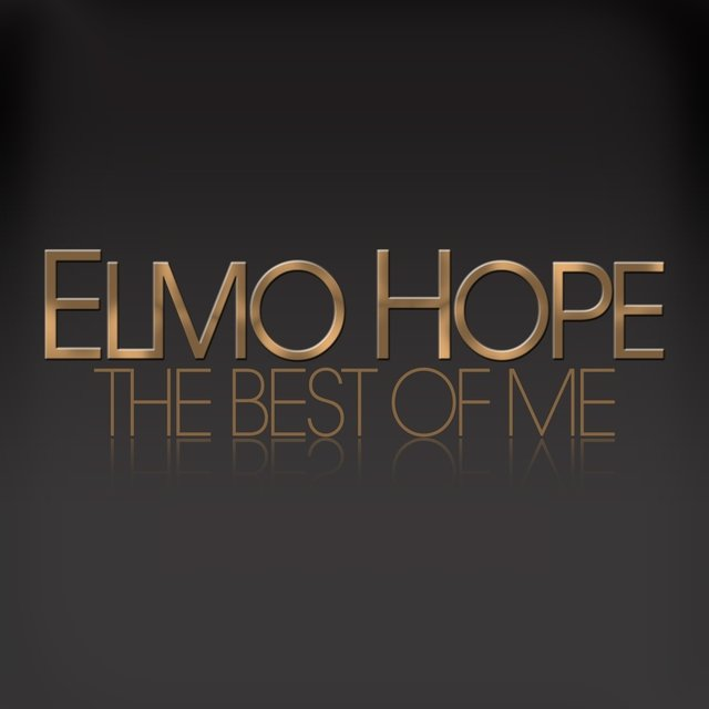 The Best of Me - Elmo Hope