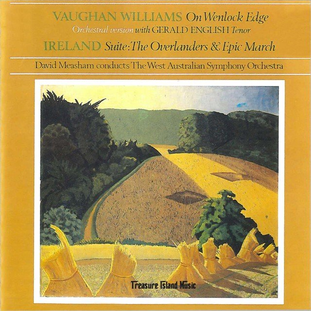 Vaughan Williams: On Wenlock Edge - Ireland: Suite: The Overlanders & Epic March