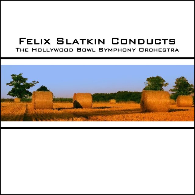 Felix Slatkin Conducts