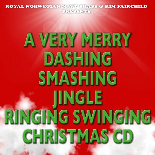 A Very Merry Dashing Smashing Jingle Ringing Swinging Christmas CD