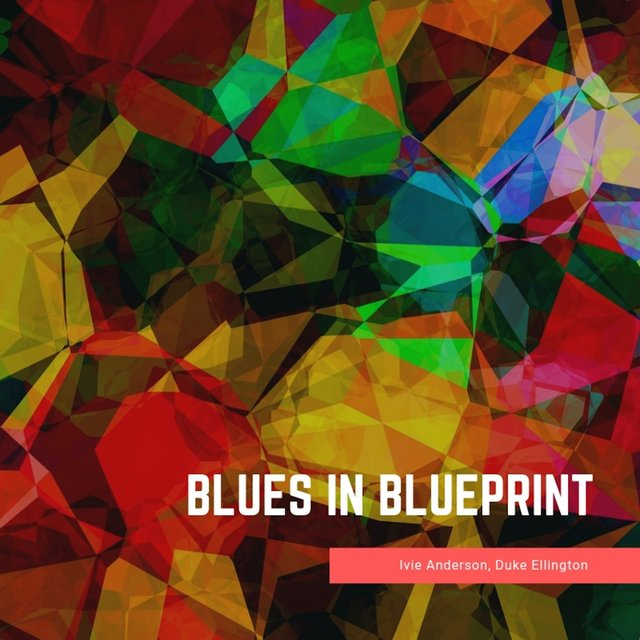 Blues in Blueprint