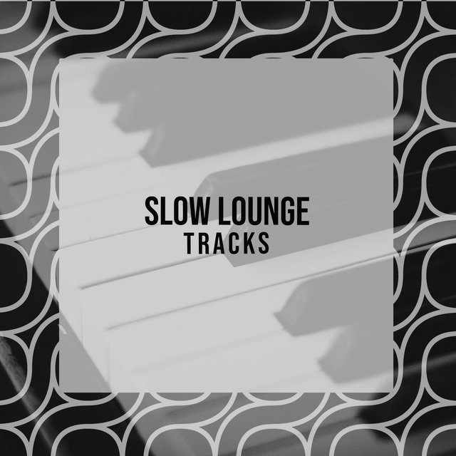 Slow Lounge Therapy Tracks