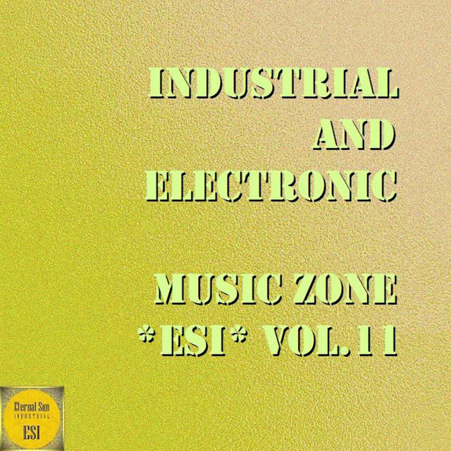 Industrial And Electronic - Music Zone ESI, Vol. 11
