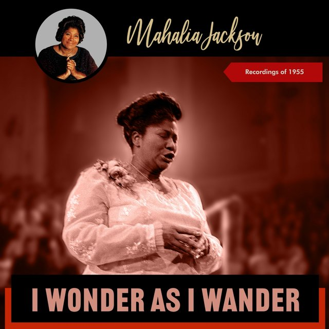 I Wonder as I Wander (Recordings Of 1955)