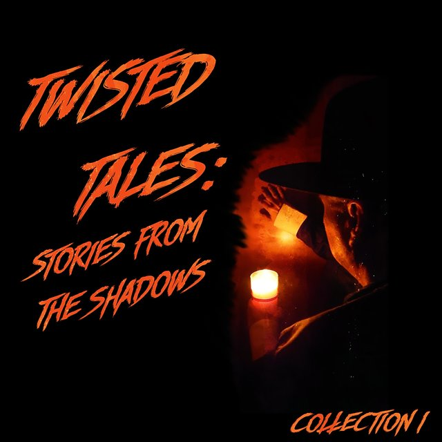 Twisted Tales: Stories from the Shadows Collection I