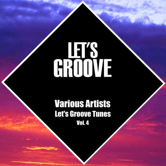 Let's Groove Tunes Vol.4