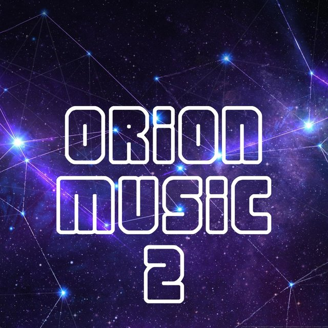 Orion Music, Vol. 2
