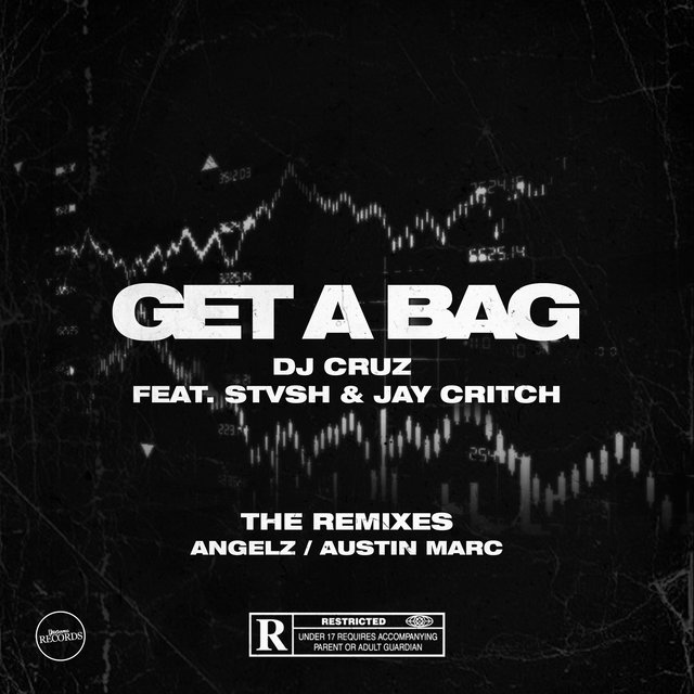 Get A Bag (Remixes)