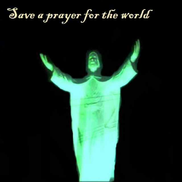 Save a prayer for the world