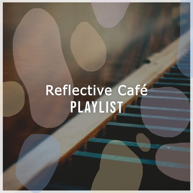 Reflective Café Therapy Playlist