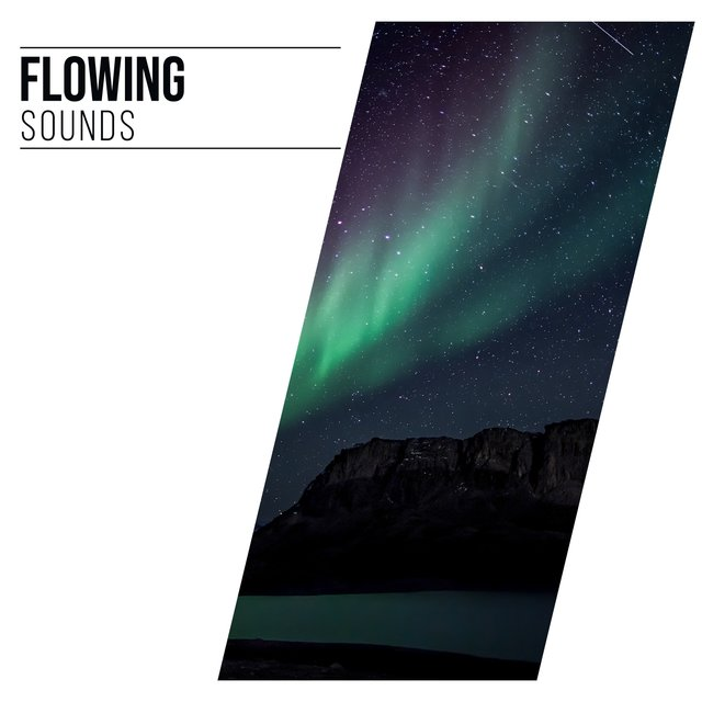 #Flowing Sounds